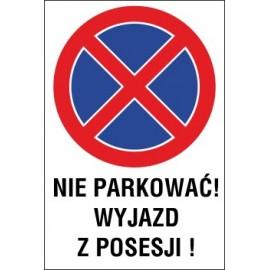 Naklejka zakaz zatrzymywania i postoju ZZP06 nie parkować wyjazd z posesji
