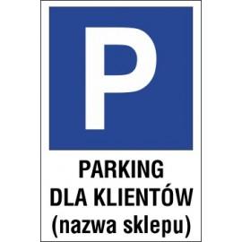 Naklejka znak parking P04x parking dla klientów nazwa sklepu