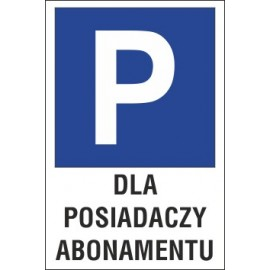 Naklejka znak parking P13 dla posiadaczy abonamentu
