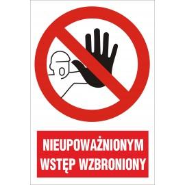 tabliczka Nieupoważnionym Wstęp Wzbroniony ZB04