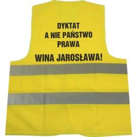 Odblaskowa kamizelka ostrzegawcza K3 z  nadrukiem  Dyktat a nie państwo prawa wina jarosława