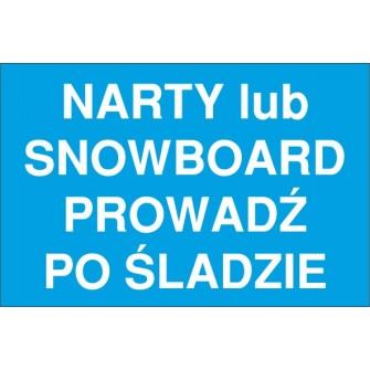 na wyciagi NW05 narty lub snowboard prowadź po śladzie