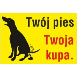 tabliczka posprzątaj po swoim pupilu PP03 twój pies twoja kupa