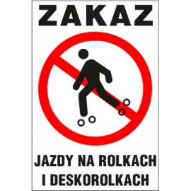 tabliczka zakaz jazdy ZJ02 zakaz jazdy na rolkach i deskorolkach