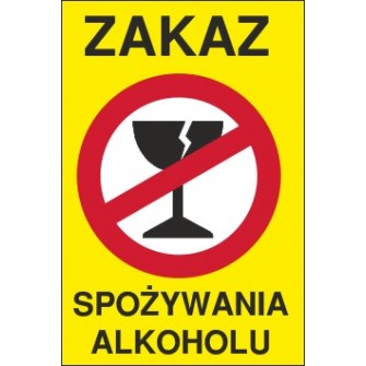 zakaz spożywania alkoholu ZA03 pękniety kieliszek żółte tło