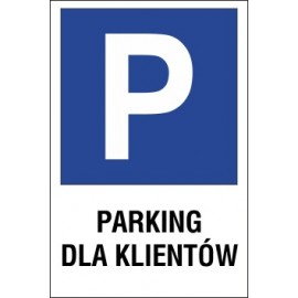 tabliczka znak parking P02 parking dla klientów