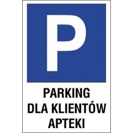 tabliczka znak parking P06 parking dla klientów apteki