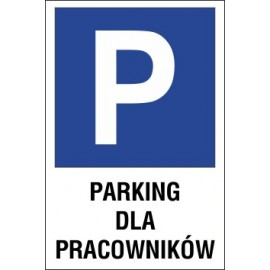 tabliczka znak parking P09 parking dla pracowników