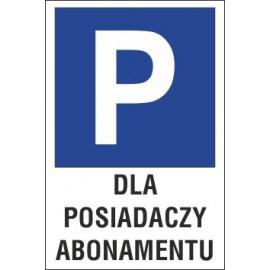 tabliczka znak parking P13 dla posiadaczy abonamentu