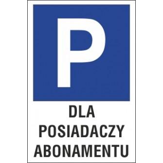 znak parking P13 dla posiadaczy abonamentu