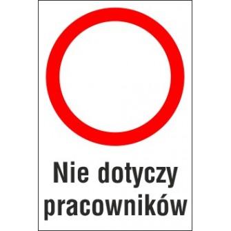 zakaz ruchu ZR02 nie dotyczy pracowników