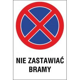 zakaz zatrzymywania i postoju ZZP07 nie zastawiać bramy