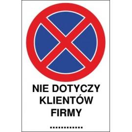 tabliczka zakaz zatrzymywania i postoju ZZP10x nie dotyczy klientów firmy