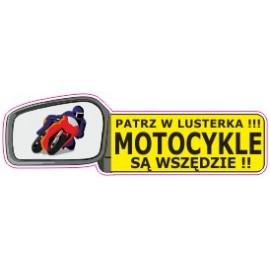 Naklejka patrz w lusterka motocykle są wszędzie G10