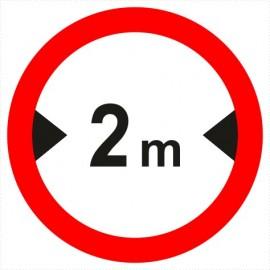 Znak drogowy B-15 zakaz wjazdu pojazdów szerszych, niż określono na znaku (tu- 2 m).