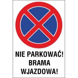 Naklejka zakaz zatrzymywania i postoju ZZP03 nie parkować brama wjazdowa
