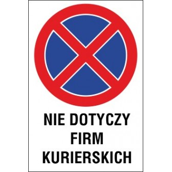 Naklejka zakaz zatrzymywania i postoju ZZP04 nie dotyczy firm kurierskich