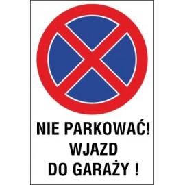 Naklejka zakaz zatrzymywania i postoju ZZP05 nie parkować wjazd do garaży