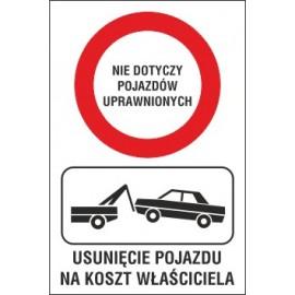 Naklejka zakaz ruchu ZR01 nie dotyczy pojazdów uprawnionych - usunięcie pojazdu