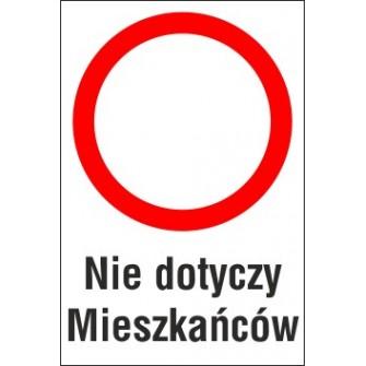 Naklejka zakaz ruchu ZR03 nie dotyczy mieszkańców