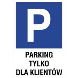 Naklejka znak parking P03 parking tylko dla klientów