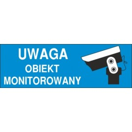 Naklejka uwaga obiekt monitorowany o9