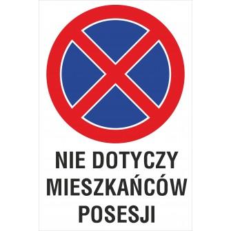 tabliczka zakaz zatrzymywania i postoju ZZP16 nie dotyczy mieszkańców posesji