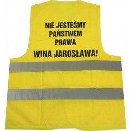 Odblaskowa kamizelka ostrzegawcza K4 z  nadrukiem nie jesteśmy państwem prawa wina jarosława