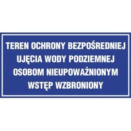 tabliczka TEREN OCHRONY BEZPOŚREDNIEJ ujęcia wody podziemniej ZB11