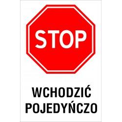 Naklejka STOP SK04 WCHODZIC POJEDYNCZO