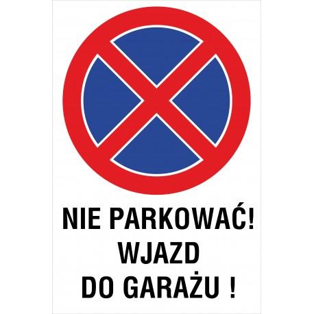 Naklejka zakaz zatrzymywania i postoju ZZP20 nie parkować wjazd do garażu