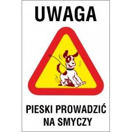 uwaga pieski prowadzić na smyczy UP02 nadpobudliwy pies