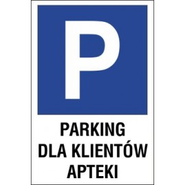 znak parking P06 parking dla klientów apteki