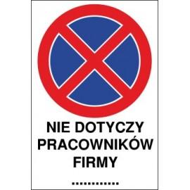 zakaz zatrzymywania i postoju ZZP09x nie dotyczy pracowników firmy