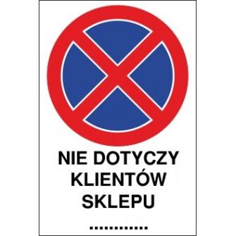 zakaz zatrzymywania i postoju ZZP11x nie dotyczy klientów sklepu