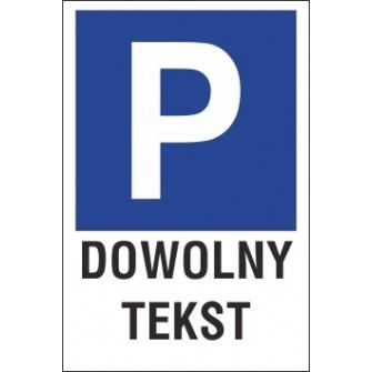 Tabliczka na słupku znak parking P01x dowolny tekst
