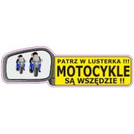 Naklejka patrz w lusterka motocykle są wszędzie G11