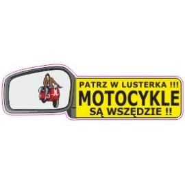 Naklejka patrz w lusterka motocykle są wszędzie G13