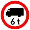 B-5a Zakaz wjazdu poj. ciężarowych o dopuszczalnej masie większej, niż określono na znaku (tu- 6 t)